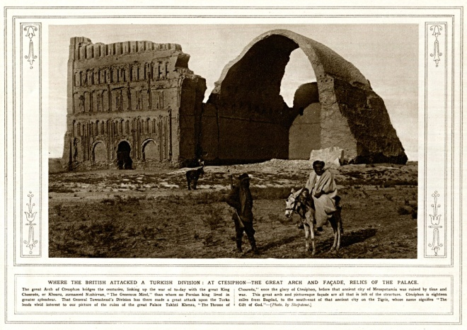 The Great Arch and the Facade Relics of the Palace of Ctesiphon (from The Illustrated War News, December 1, 1915)