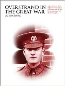 'Overstrand In The Great War' written by Tim Bennett, was published by Poppyland Publishing Cromer, in December 2016.